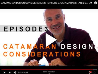 Video CATAMARAN DESIGN - Episode 3, Catamarans Arts & Science